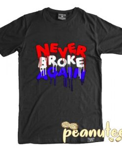Never Broke Again 4th of July Drip T Shirt