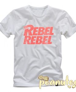 Rebel Rebel T Shirt