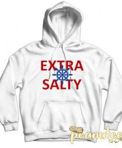 Extra Salty Sailor White color Hoodies