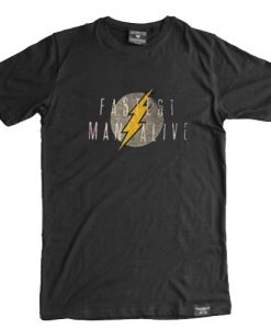 Fastest Man Alive T Shirt