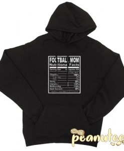 Football Mom Nutritional Facts Black color Hoodies