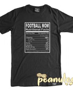 Football Mom Nutritional Facts T Shirt