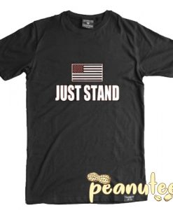 Just Stand American Flag T Shirt