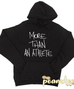 More than an Athlete Hoodie pullover