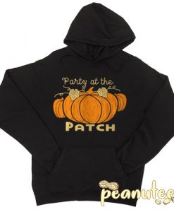 Party at the patch Halloween Hoodie pullover