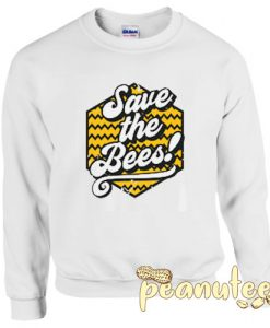 Save The Bees Letter Unisex Sweatshirts