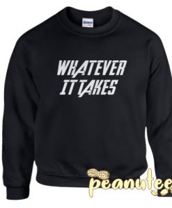 Whatever It Takes End Game Unisex Sweatshirt