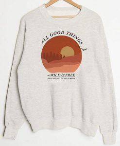 All Good Things Sweatshirt AY