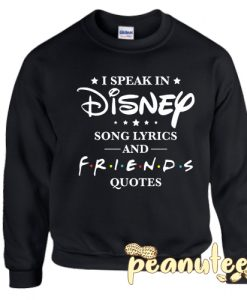 Disney Friend Quotes Sweatshirt