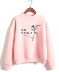 Love Yourself Flower Sweatshirt ay