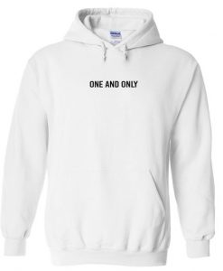 One and only hoodie AY