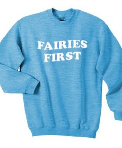 Fairies First Sweatshirt AY