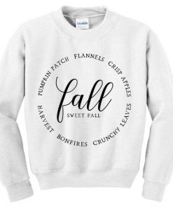 Fall sweet fall sweatshirt ay