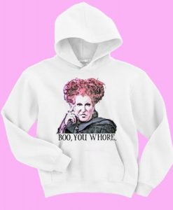 Hocus Pocus boo you whore Sweatshirt and Hoodie AY