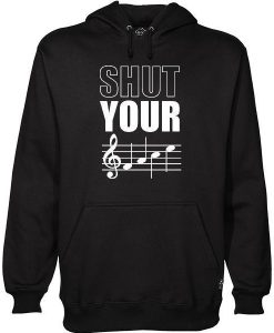 Shut Your Face Hoodie ay