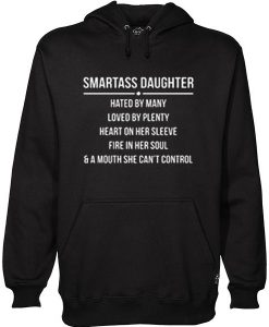 Smartass Daughter Hoodie AY