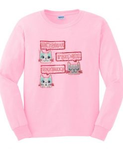 feeline sleepy it's paw sible sweatshirt AY