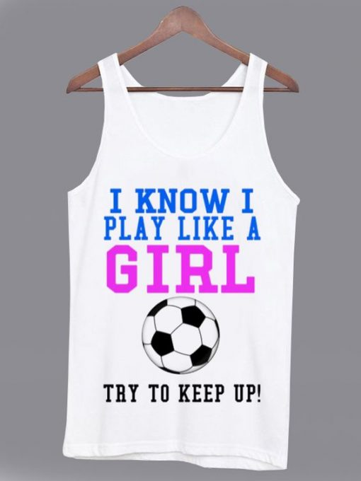 I Know I Play Like a Girl AY
