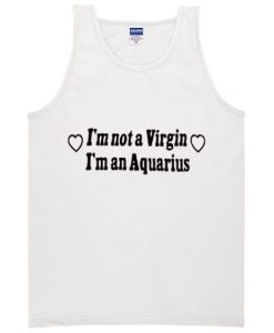 i'm not a virgin tanktop AY