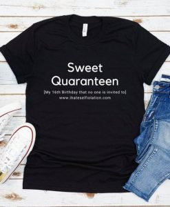 Birthday Quaranteen Shirt, AY