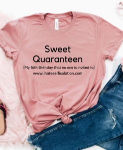 Birthday Quaranteen Shirt,AY