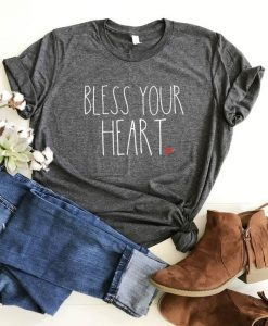 Bless Your Heart Shirt AY