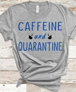 Caffeine & Quarantine Completely Customizable Graphic Short AY