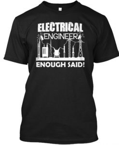 Electrical Engineer T Shirt AY