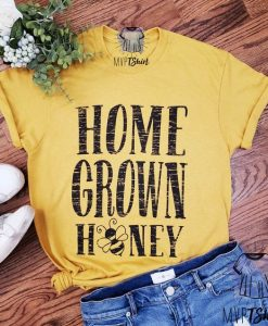 Home Grown Honey Shirt Bee Tshirt AY