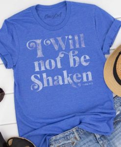 I Will Not Be Shaken AY