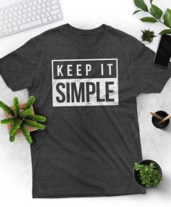 Keep It Simple Simplicity Shirt AY