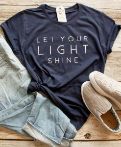 Let Your Light Shine Ladies Short Sleeve Shirt AY