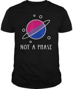 Not A Phase Bisexual Shirt AY