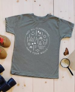 Not All Classrooms Have Four Walls Shirt AY