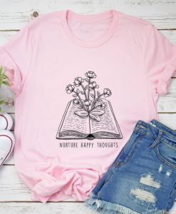 Nurture Happy Thoughts T-Shirt AYNurture Happy Thoughts T-Shirt AYNurture Happy Thoughts T-Shirt AY