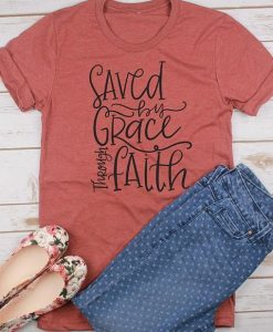 Saved By Grace T-Shirt AY