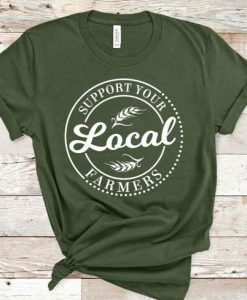 Support your Local Farmers Custom Graphic Short Sleeve Bella AY