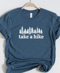 Take a Hike T-Shirt, AY
