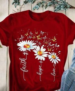 Women Short Sleeve Faith Hope Love Daisy Chrysanthemum T Shirt AY