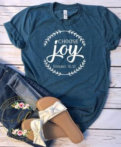 Choose Joy TSHIRT AY