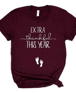 Extra thankful this year shirt AY