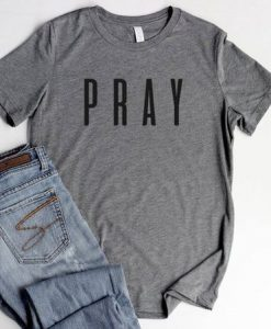 Pray Christian Shirts for Women Relaxed Shirts Christian Pray AY