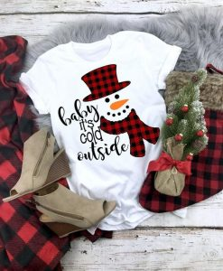 Baby It's Cold Outside Svg Christmas Svg Winter T Shirt AY