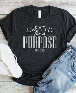Created For A Purpose Unisex Created AY