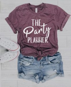 Party planner shirt party AY