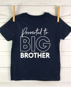 Promoted To Big Brother T Shirt AY