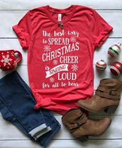 The Best Way To Spread Christmas Cheer shirt AY