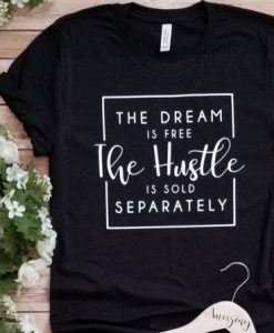 The Dream is Free The Hustle AY