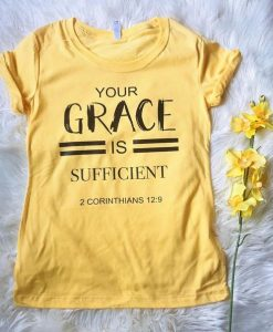 YOUR GRACE TSHIRT AY