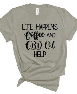 Coffee and CBD Oil T Shirt AY